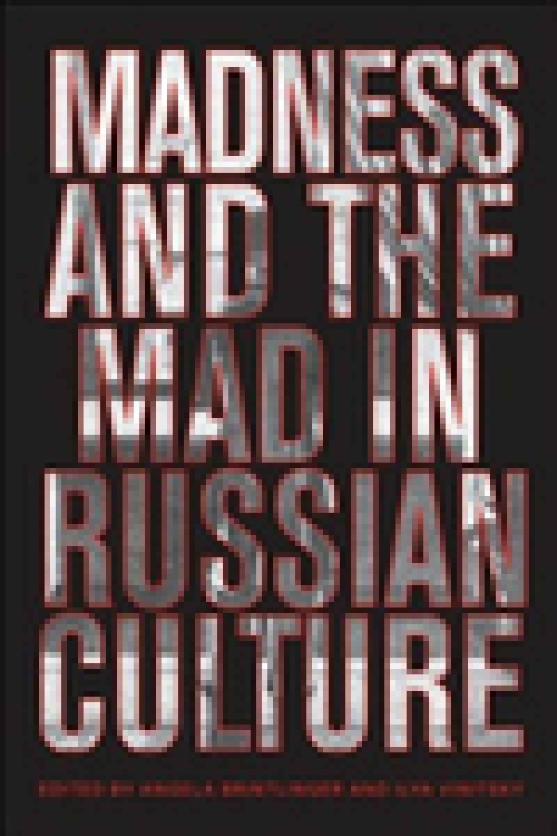 Madness and the Mad