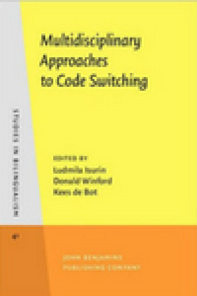Multidisciplinary Approaches to Code Switching