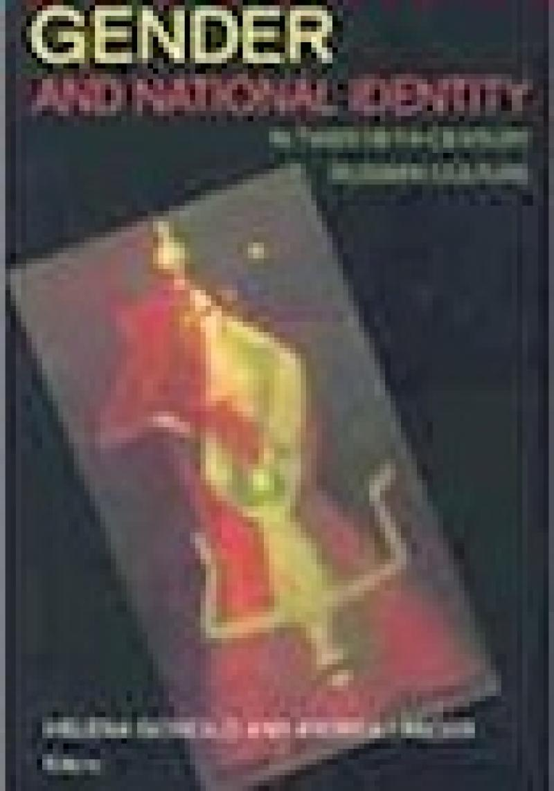 Gender and National Identity in Twentieth-Century Russian Culture book cover
