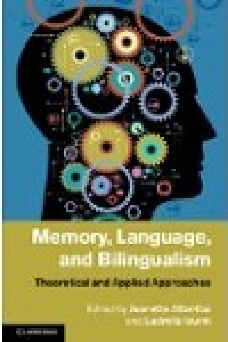 Memory, Language, and Bilingualism book cover